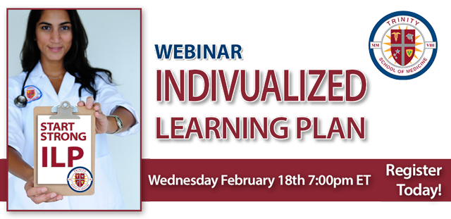 Webinar: How to Succeed in Medical School with an Individualized Learning Plan (ILP)